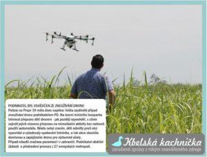 Podnikatel usvědčen ze zneužívání dronu
